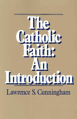 Image for The Catholic Faith: An Introduction