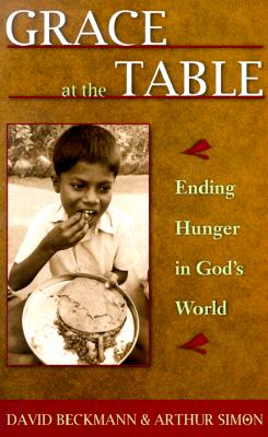 Image for Grace at the Table: Ending Hunger in God's World
