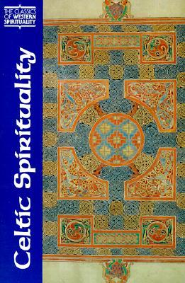 Celtic Spirituality (Classics of Western Spirituality), OLIVER DAVIES, THOMAS OLOUGHLIN