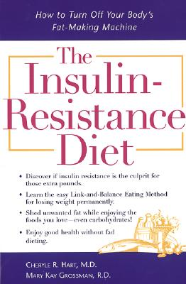 Image for Insulin Resistance Diet : How to Turn Off Your Bodys Fat-Making Machine