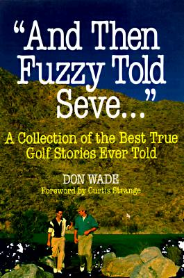 Image for And Then Fuzzy Told Seve . . .