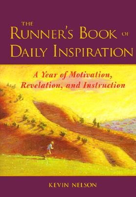 Image for The Runner's Book of Daily Inspiration : A Year of Motivation, Revelation, and Instruction