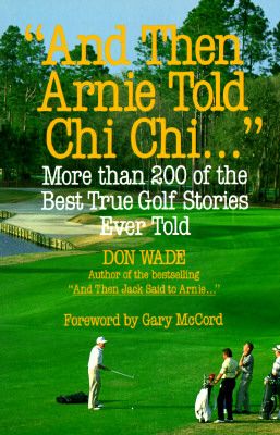 Image for THEN ARNIE TOLD CHI CHI...  : MORE THAN