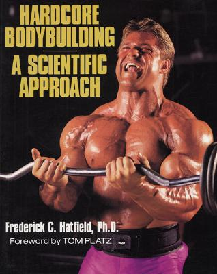 Image for Hardcore Bodybuilding: A Scientific Approach