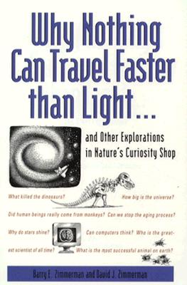 Image for WHY NOTHING CAN TRAVEL FASTER THAN LIGHT...and Ot