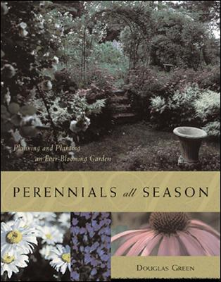 Image for Perennials All Season : Planning and Planting an Ever-Blooming Garden