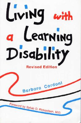 Living With a Learning , Revised Edition, Cordoni, Barbara