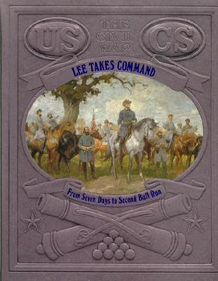 Image for Lee Takes Command: From 7 Days to 2nd Bull Run
