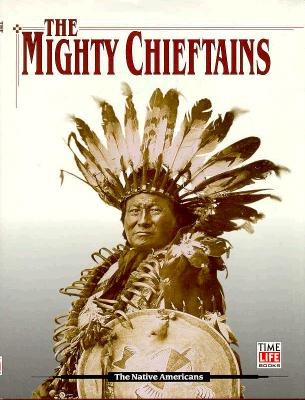 Image for The Mighty Chieftains (American Indians)