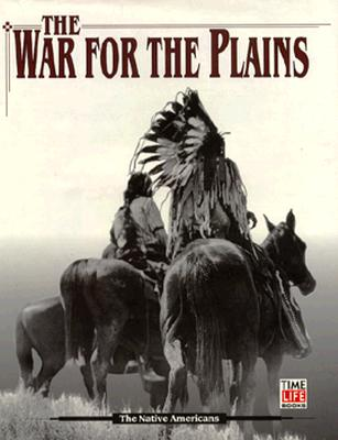Image for WAR FOR THE PLAINS THE AMERICAN INDIANS