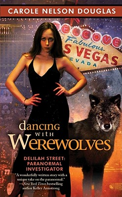 "Image for ""Dancing With Werewolves (Delilah Street, Paranormal Investigator)"""