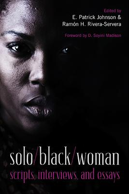 Image for solo/black/woman: scripts, interviews, and essays
