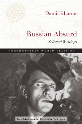 Image for Russian Absurd: Selected Writings (Northwestern World Classics)