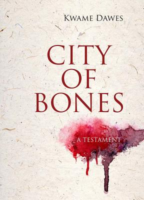 Image for City of Bones: A Testament