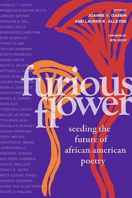 Image for Furious Flower: Seeding the Future of African American Poetry