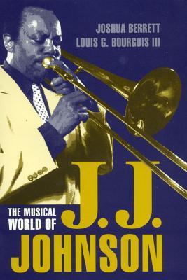 Image for The Musical World of J.J. Johnson