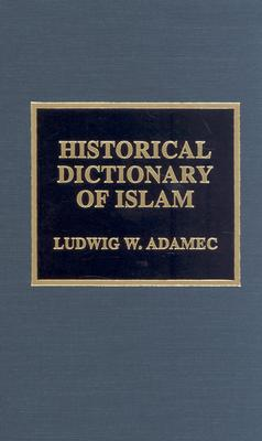 Image for The Historical Dictionary of Islam