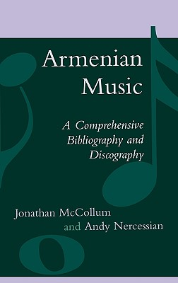 Image for Armenian Music: A Comprehensive Bibliography and Discography