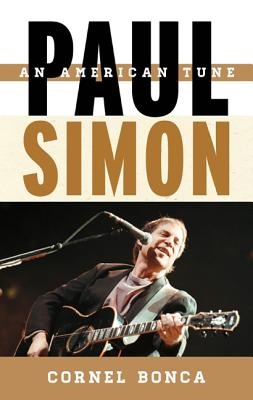 Image for Paul Simon: An American Tune (Volume 5) (Tempo: A Rowman & Littlefield Music Series on Rock, Pop, and Culture (5))