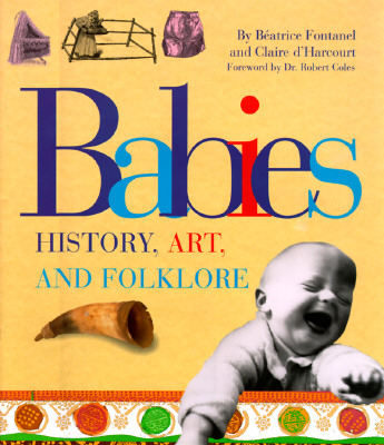 Image for BABIES HISTORY, ART AND FOLKLORE