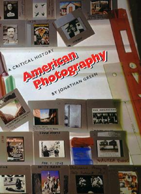 Image for American Photography: A Critical History 1945 to Present
