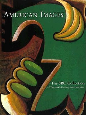 Image for American Images: The Sbc Collection of Twentieth-Century American Art