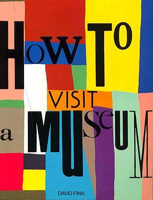 Image for How to Visit a Museum