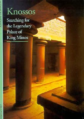 Image for Knossos : Searching for the Legendary Palace of King Minos
