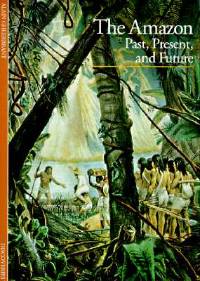 Image for The Amazon: Past, Present, and Future