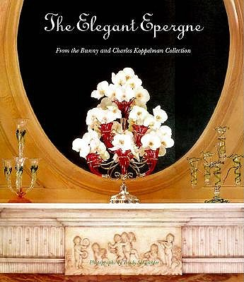 Image for ELEGANT EPERGNE : FROM THE BUNNY AND CHA