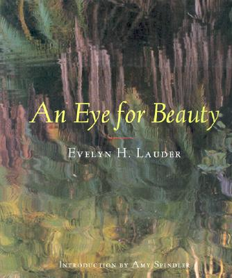 Image for An Eye for Beauty: Photographs of Evelyn Lauder
