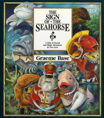 Image for The Sign of the Seahorse : A Tale of Greed and High Adventure in Two Acts