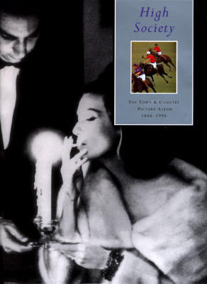 Image for High Society: The Town & Country Picture Album, 1846-1996