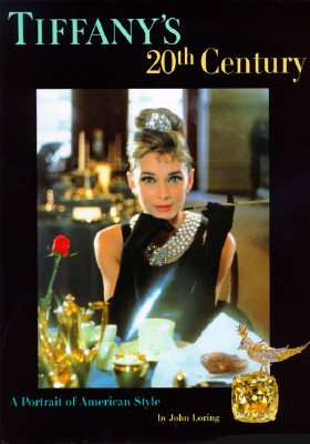 Image for Tiffany's 20th Century: A Portrait of American Style