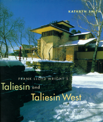 Image for Frank Lloyd Wright's Taliesin and Taliesin West