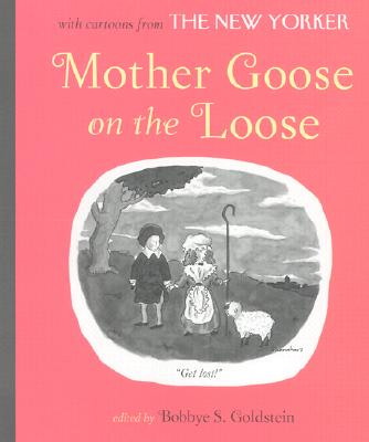 Image for Mother Goose on the Loose: Illustrated with Cartoons from the New Yorker