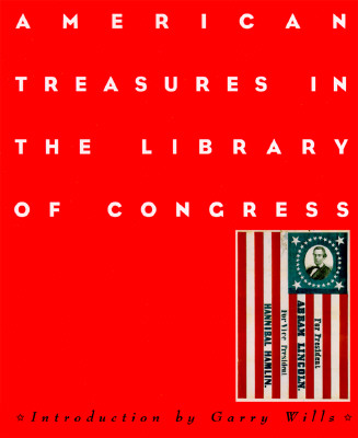 American Treasures in the Library of Congress: Memory, Reason, Imagination, Library of Congress; Wagner, Margaret E.
