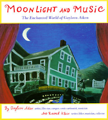 Image for Moonlight and Music: The Enchanted World of Gayleen Aiken