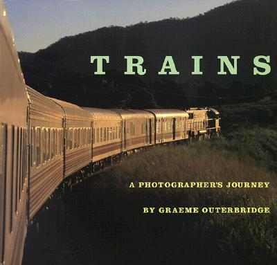 Image for Trains: A Photographer's Journey