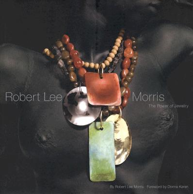 Image for Robert Lee Morris: The Power of Jewelry