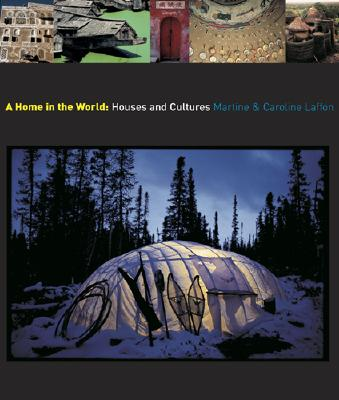 Image for A Home in the World: Houses and Cultures