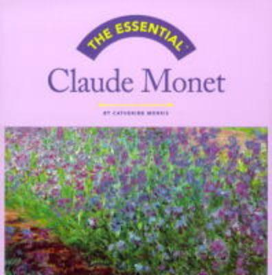 Image for The Essential Claude Monet