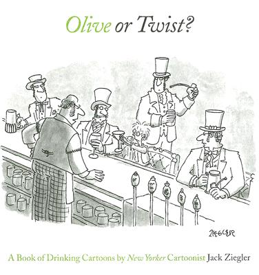 Image for Olive or Twist? A Book of New Yorker Cartoons
