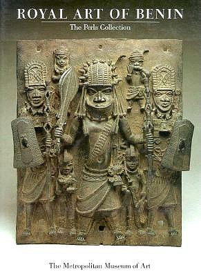 Image for Royal Art of Benin: The Perls Collection in the Metropolitan Museum of Art