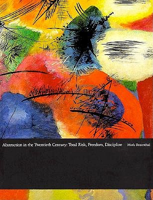 Image for Abstraction in the 20th Century: Total Risk, Freedom, Discipline