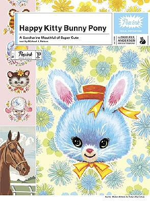 Image for Happy Kitty Bunny Pony: A Saccharine Mouthful of Super Cute