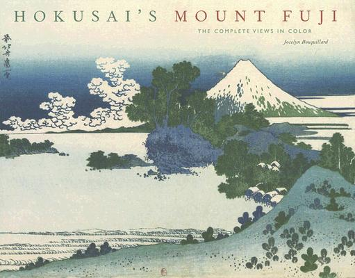 Image for Hokusai's Mount Fuji: The Complete Views in Color