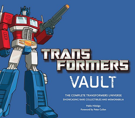 Image for Transformers Vault: Showcasing Rare Collectibles and Memorabilia