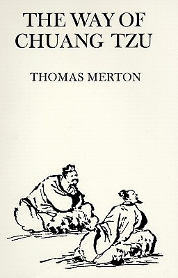 Way of Chuang Tzu (New Directions Paperbook), THOMAS MERTON