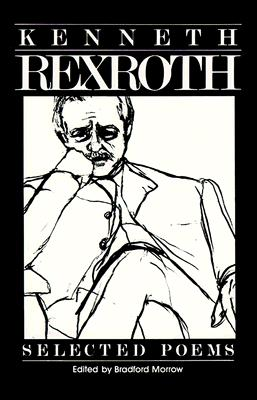 Image for The Selected Poems of Kenneth Rexroth